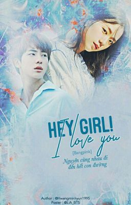 [Bangpink] Hey girl ! I love you