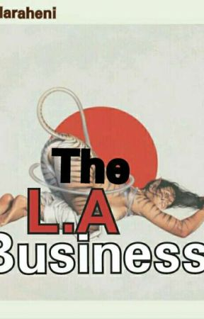 The L.A Business  by Hormorlaraheni