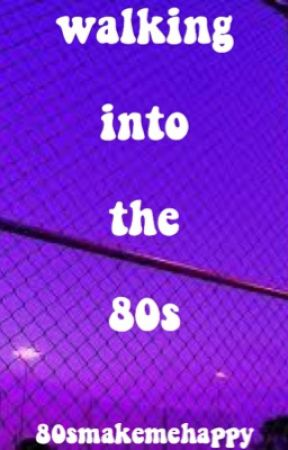 walking into the 80s by 80smakemehappy