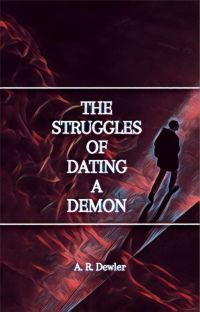 The Struggles of Dating a Demon [Completed] cover