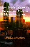 How Much I Know - a Renegades | Marissa Meyer fan fiction cover
