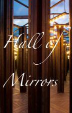 Hall of Mirrors by SaraRemix