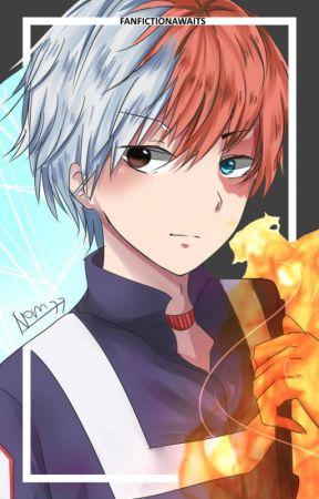Shoto Todoroki X Reader - Icy Hot by FanFictionAwaits
