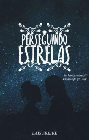 Perseguindo Estrelas  by Lay_Sullivan