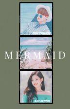 mermaid. yoonie by sweaterpawjk