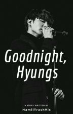 GoodNight, Hyungs » ✔️ by biwbily