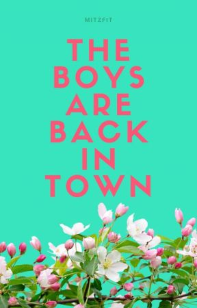 The Boys are Back in Town by Mitzfit