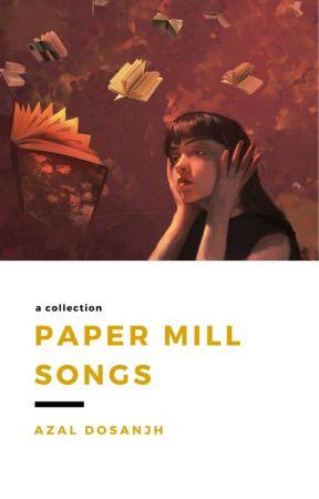 Paper Mill Songs by AzalDosanjh