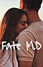 Fate M.D [Complete] by namjoonnxbtss