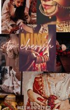 Mine To Cherish by meena_445