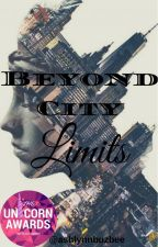 Beyond City Limits (Under Revisions)  by ashlynnbuzbee