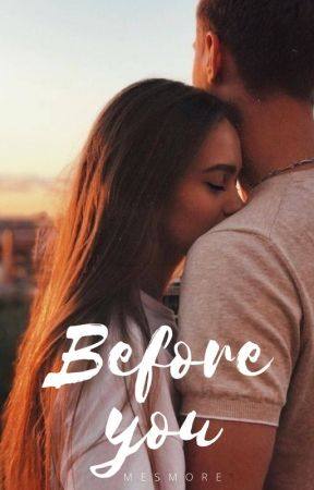 Before you by mesmore