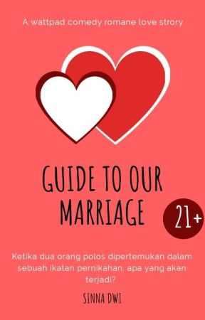Guide to Our Marriage by SinnaDwi