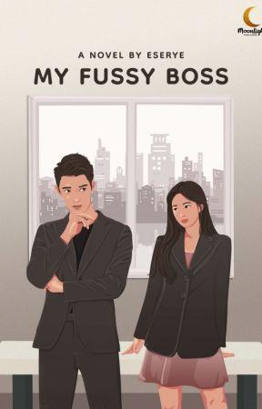 MY FUSSY BOSS by Eserye