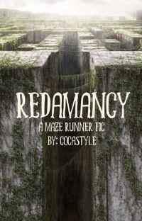 Redamancy ~ A Maze Runner Fic cover