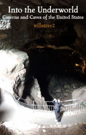 Into the Underworld: Caverns and Caves of the United States by willatree2