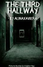 The Third Hallway by Xilltharra
