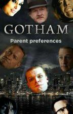 gotham parent preference by stark1943