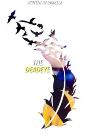 THE DEADEYE by DARKELX
