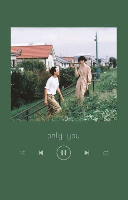 [12 chòm sao] Only you