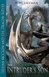 Tristan McCrow and the Dragon Riders: The Intruder's Son cover