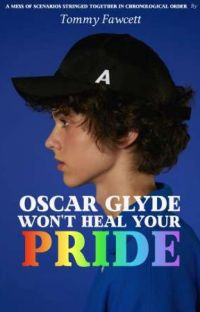 Oscar Glyde Won't Heal Your Pride cover