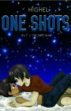 One Shot- Higuel. [O.S] by hiroxguel