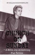 Church On Sunday {Billie Joe Armstrong} by BillieJoeSavedMyLife