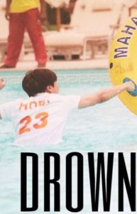 Drown | Jhope x Reader cover