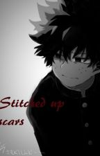 Stitched up scars [COMPLETED] by SinisterSinner