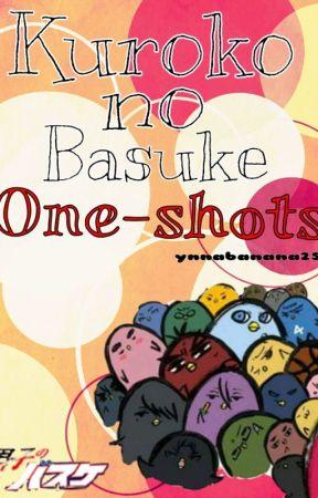 Kuroko no Basuke One-shots! (CLOSED FOR NOW) by ynnabanana25