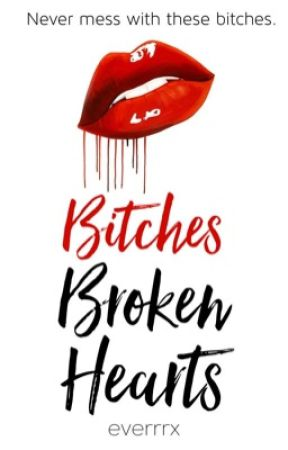 Bitches Broken Hearts by everrrx