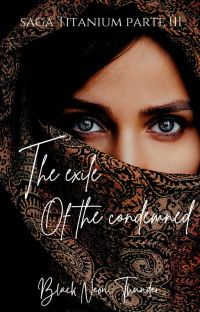 The exile of the condemned (Is it love?Nicolae| PARTE III) cover