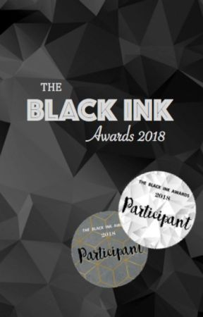 BLACK INK AWARDS 2018 by Earlgreymilkteaaa