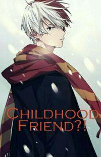 Todoroki x reader ||Childhood friend!?|| cover