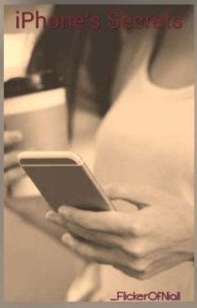 iPhone's Secrets //Niall Horan// by FlickerOfNiall