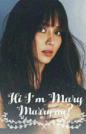 Hi I'm Mary, Marry Me?  by Keepslayeynwp