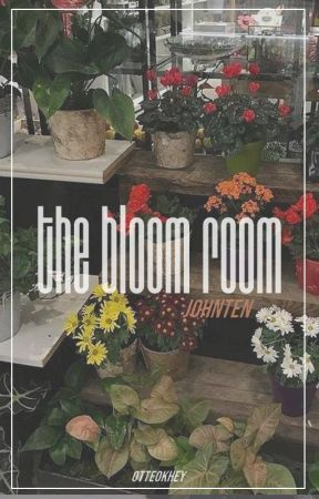❝ the bloom room ❞ ㅡ johnten by otteokhey