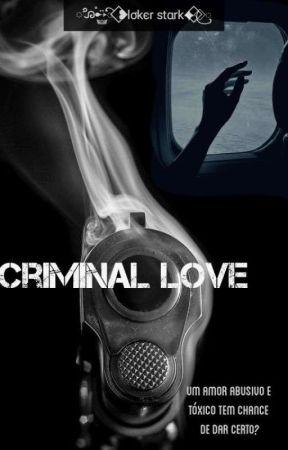 Criminal Love by LokerStark