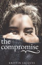 The Compromise by HouseOfJacques