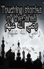 Touching Stories Of The Sahaba (ra) .. by Mudu_Shine