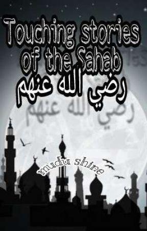 Touching Stories Of The Sahaba (ra) .. by Mudu_Shine