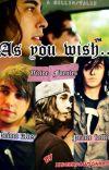 As you wish.. (Valex/kellic) cover