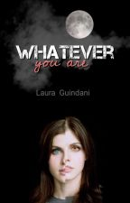 Whatever You Are di laguindiz
