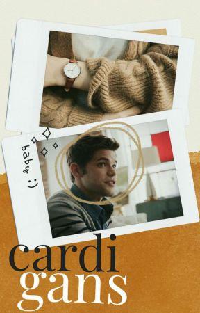 CARDIGANS  |  winn schott x reader ( oneshot ) by -thatnerd