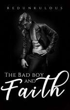 The Bad Boy and Faith by redunkulous