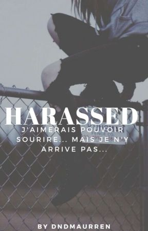 Harassed ... by dndmaureen