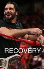 Recovery // Seth Rollins  by ChelseaRollins_