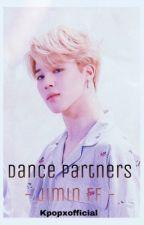 Dance partners ( Jimin FF ) EDITING  by lozza-x