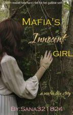 Mafia's innocent girl  by Sana321824